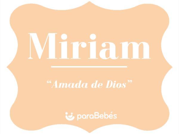 Significado del nombre Miriam