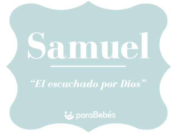 Significado del nombre Samuel