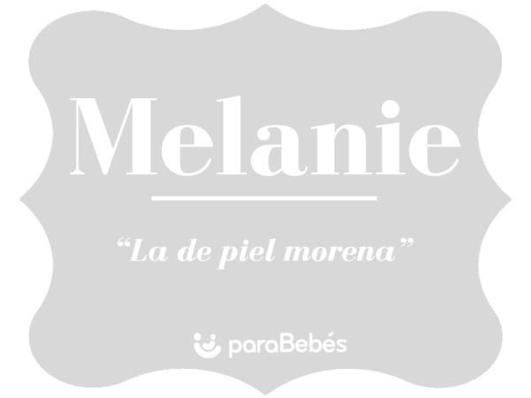 Significado del nombre Melanie