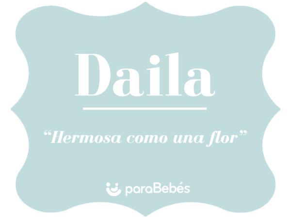 Significado del nombre Daila