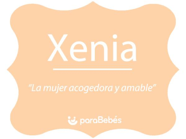 Significado del nombre Xenia