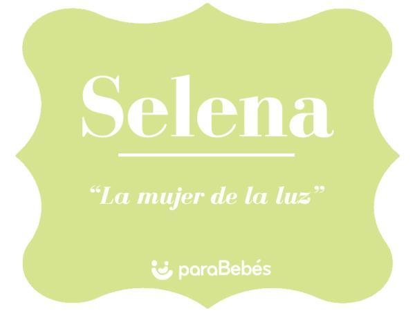 Significado del nombre Selena