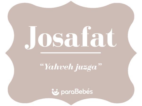Significado del nombre Josafat