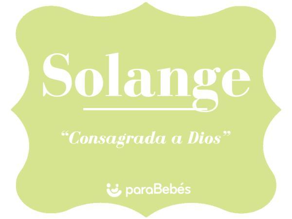 Significado del nombre Solange