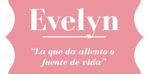 Significado del nombre Evelyn