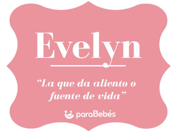 Significado del nombre Evelyn