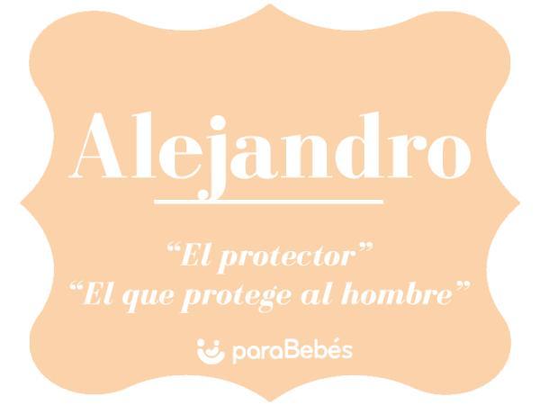 Significado del nombre Alejandro