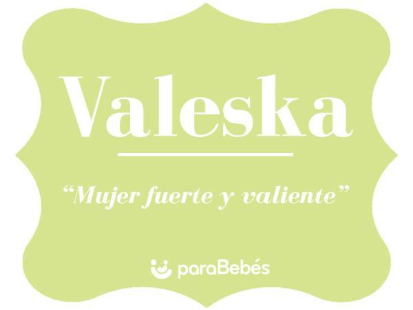 Significado del nombre Valeska
