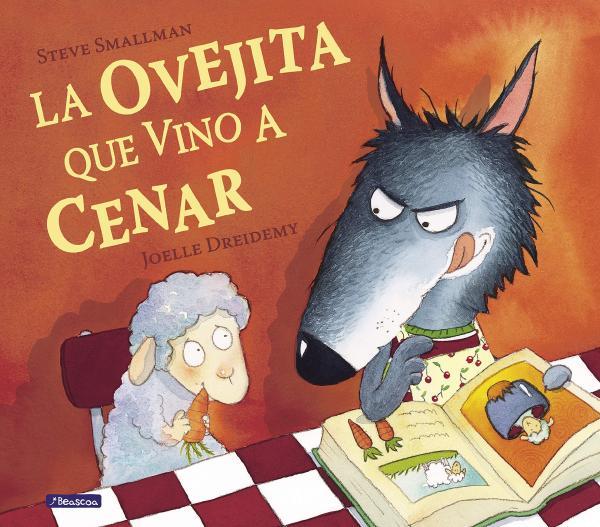 Cuentos para trabajar valores en Educación Infantil - La ovejita que vino a cenar. Editorial Beascoa