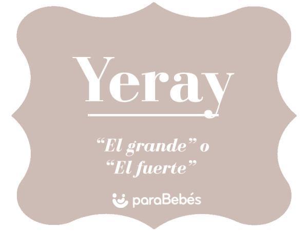 Significado del nombre Yeray