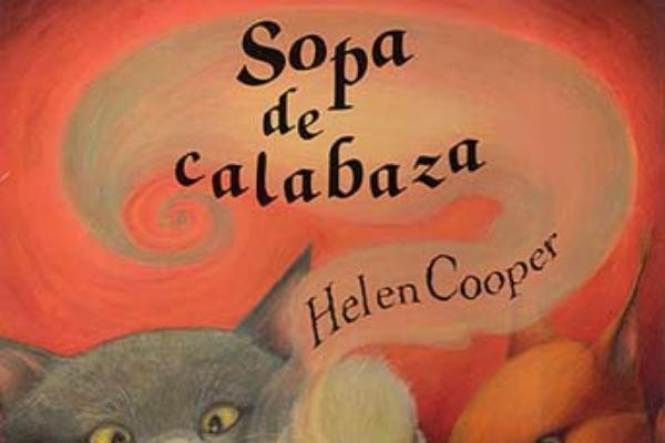 Libros para niños de 4 a 5 años - Sopa de calabaza. Editorial Juventud