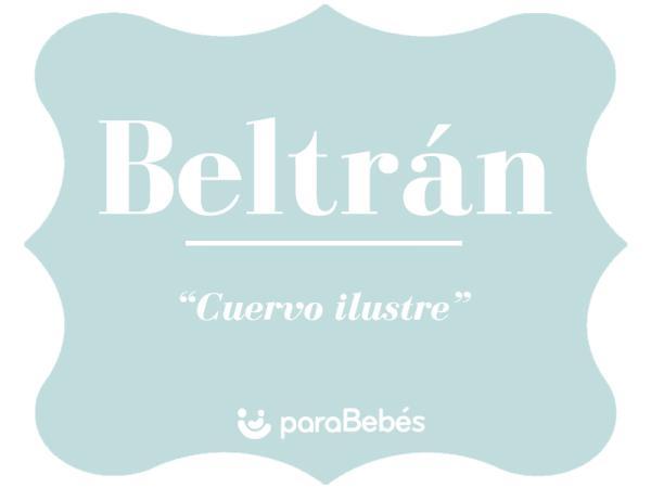 Significado del nombre Beltrán