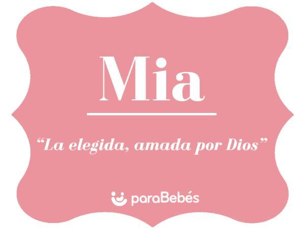 Significado del nombre Mia