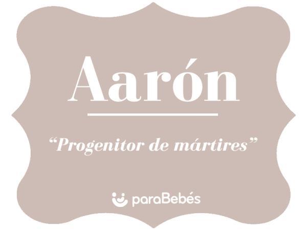 Significado del nombre Aarón