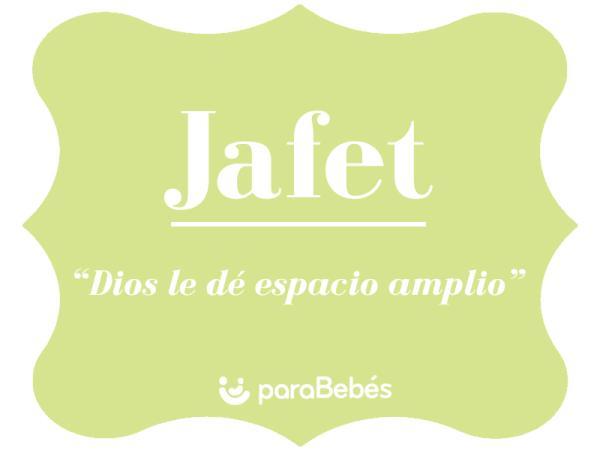 Significado del nombre Jafet