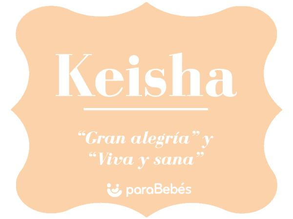 Significado del nombre Keisha
