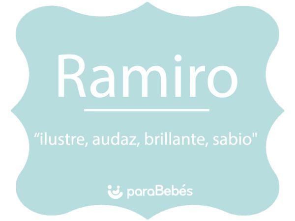 Significado del nombre Ramiro
