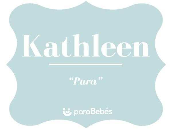 Significado del nombre Kathleen