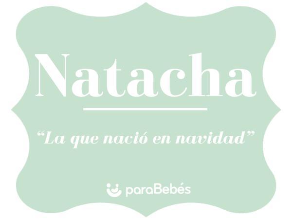 Significado del nombre Natacha - Popularidad del nombre Natacha
