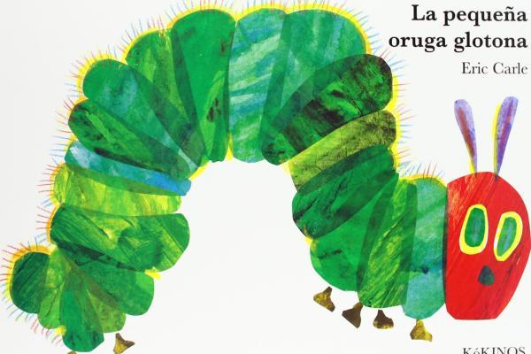 Cuentos para bebés de 3 meses - La pequeña oruga glotona de Eric Carle. Editorial Kókinos