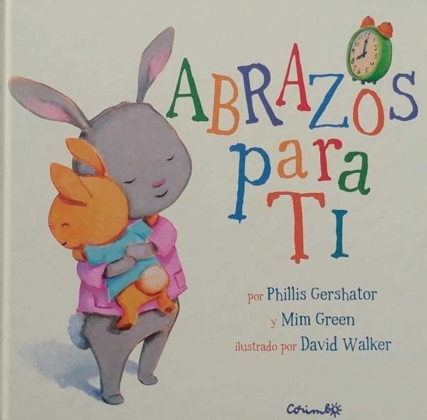 Libros para bebés de 0 a 6 meses - Abrazos para ti. Editorial Corimbo