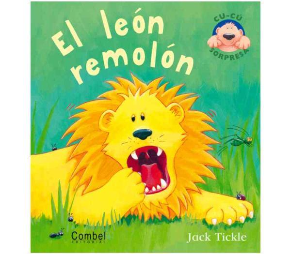 Libros para bebés de 0 a 6 meses - El león Remolón. Editorial Combel
