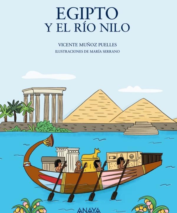 Libros para niños de 8 a 10 años - Egipto y el Río Nilo. Editorial Anaya