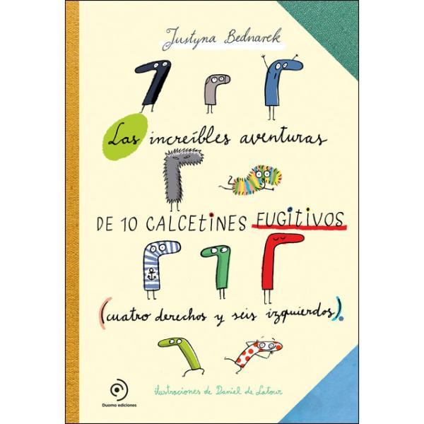 Libros para niños de 8 a 10 años - Las increíbles aventuras de 10 calcetines fugitivos. Editorial Duomo