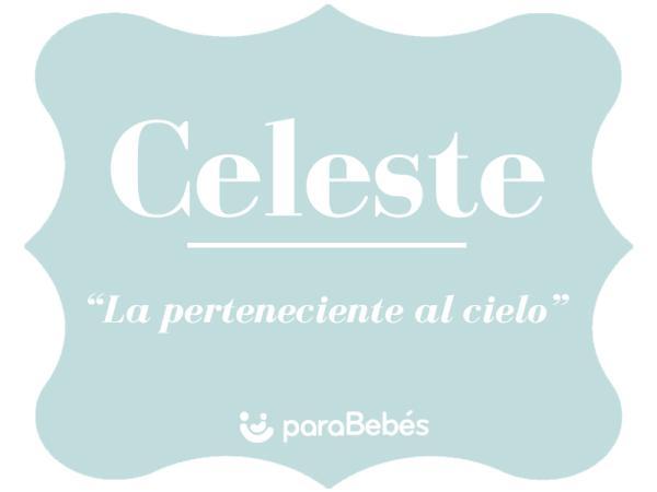 Significado del nombre Celeste