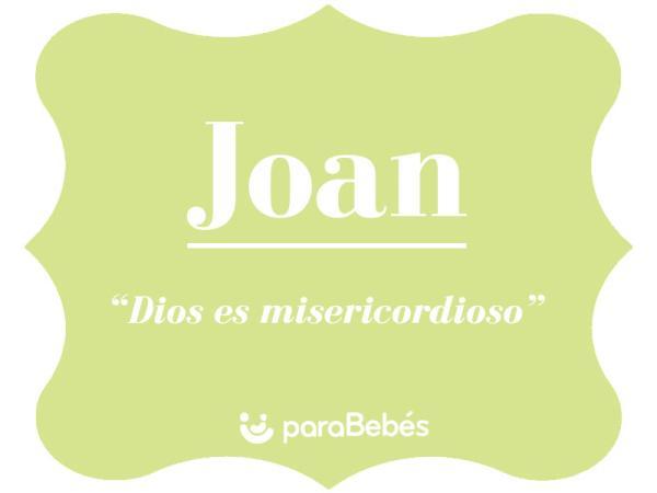 Significado del nombre Joan