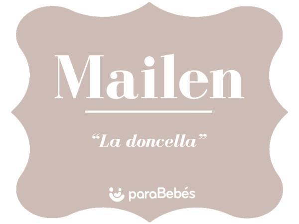 Significado del nombre Mailen