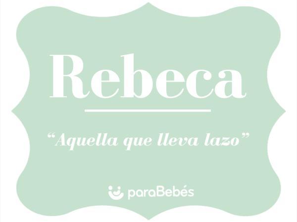 Significado del nombre Rebeca