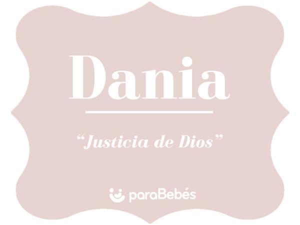 Significado del nombre Dania