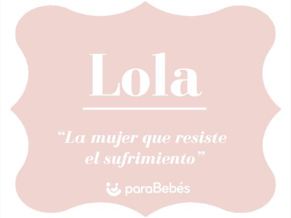 Significado del nombre Lola