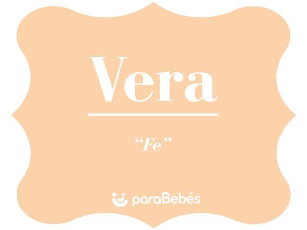 Significado del nombre Vera