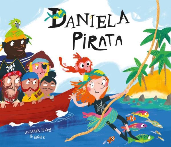 Cuentos cortos para niños de 3 a 5 años - Daniela pirata. Editorial nube ocho