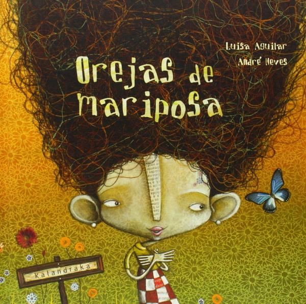Cuentos cortos para niños de 3 a 5 años - Orejas de mariposa. Editorial Kalandraka