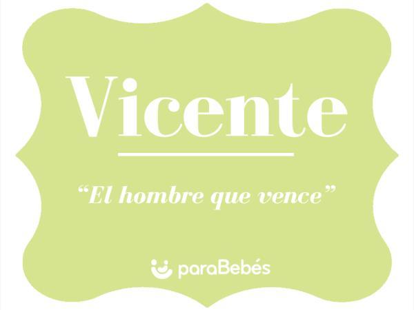 Significado del nombre Vicente