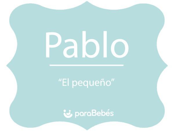 Significado del nombre Pablo