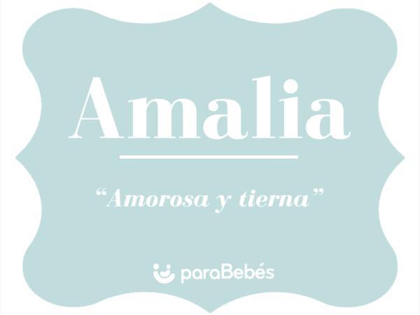 Significado del nombre Amalia