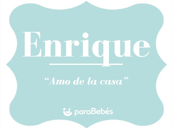 Significado del nombre Enrique