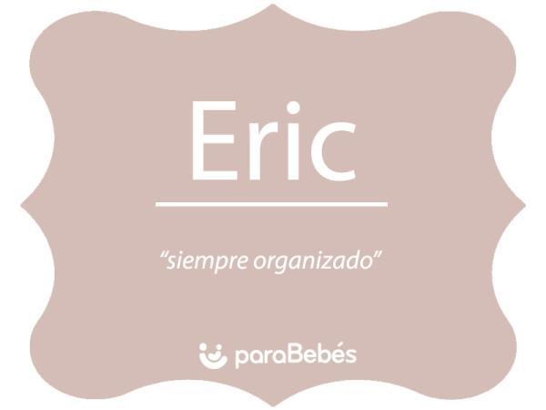 Significado del nombre Éric