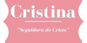 Significado del nombre Cristina