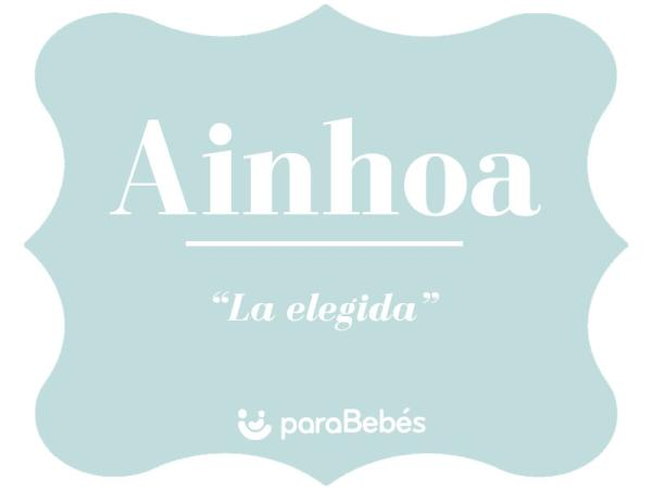 Significado del nombre Ainhoa