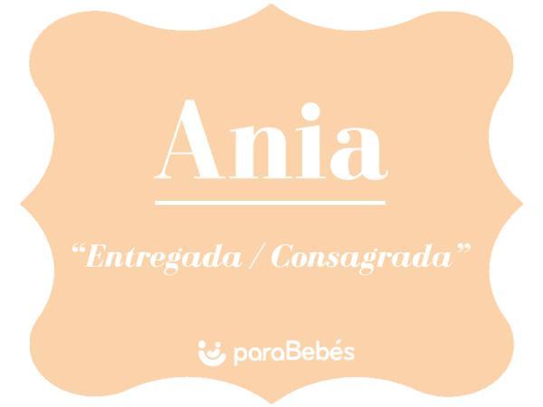 Significado del nombre Ania