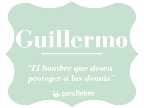 Significado del nombre Guillermo