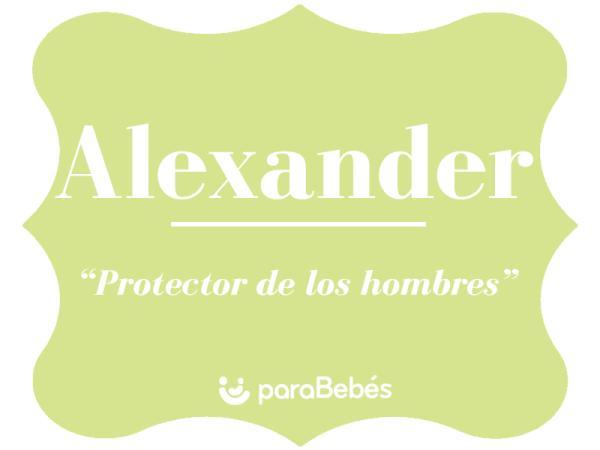 Significado del nombre Alexander