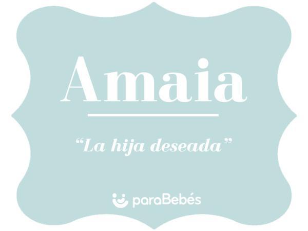 Significado del nombre Amaia