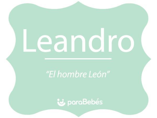 Significado del nombre Leandro