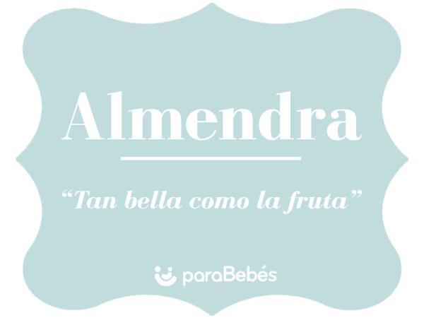 Significado del nombre Almendra